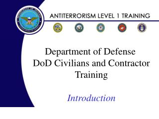 Department of Defense  DoD Civilians and Contractor Training Introduction
