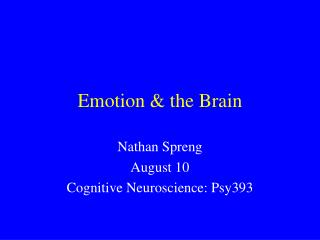 Emotion & the Brain