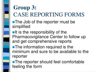 Group 3: CASE REPORTING FORMS