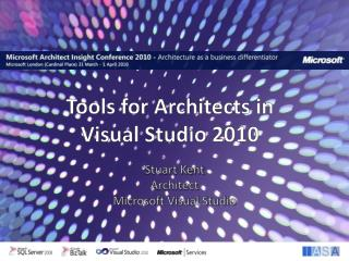Tools for Architects in Visual Studio  2010