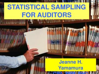 STATISTICAL SAMPLING FOR AUDITORS
