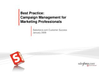 Best Practice: Campaign Management for Marketing Professionals