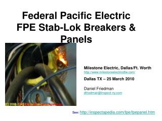 Federal Pacific Electric FPE Stab-Lok Breakers  Panels