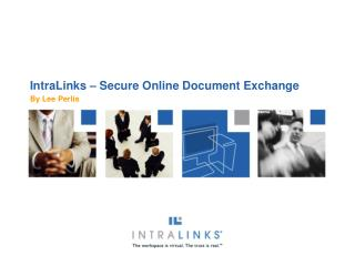 IntraLinks – Secure Online Document Exchange