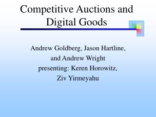 Competitive Auctions and  Digital Goods