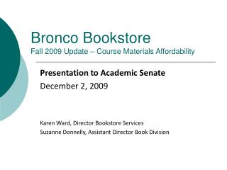 Bronco Bookstore Fall 2009 Update – Course Materials Affordability