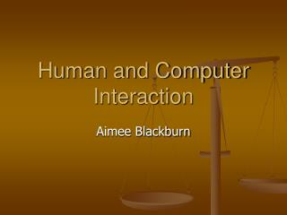 Human and Computer Interaction