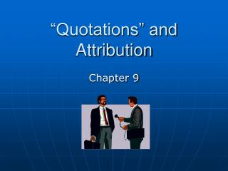 """Quotations"" and Attribution"