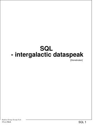 SQL  - intergalactic dataspeak