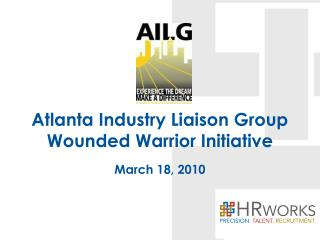 Atlanta Industry Liaison Group Wounded Warrior Initiative