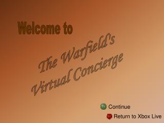 The Warfield's Virtual Concierge