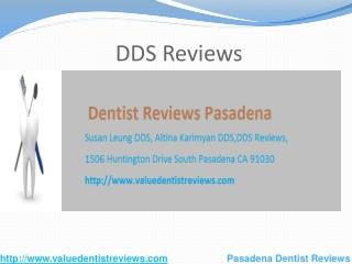 DDS Reviews, 1506 Huntington Drive South Pasadena CA 91030