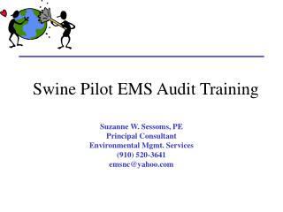 Swine Pilot EMS Audit Training