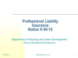 Professional Liability Insurance Notice H 04-15