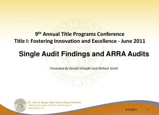 9 th  Annual Title Programs Conference Title I: Fostering Innovation and Excellence - June 2011