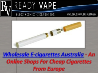 Wholesale E-Cigarettes Australia