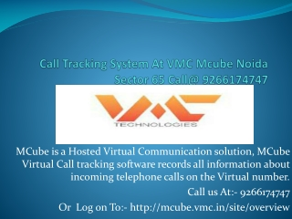 Call Tracking System At VMC Mcube Noida Sector 65