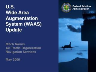 U.S. Wide Area Augmentation System (WAAS) Update