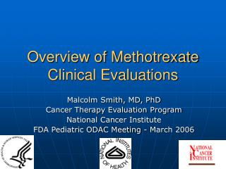 Overview of Methotrexate Clinical Evaluations