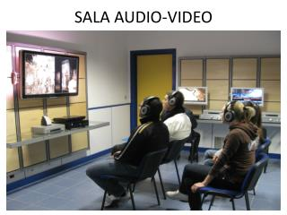 SALA AUDIO-VIDEO
