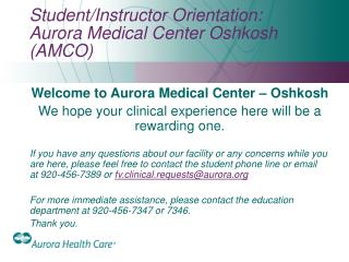 Student/Instructor Orientation:  Aurora Medical Center Oshkosh (AMCO)