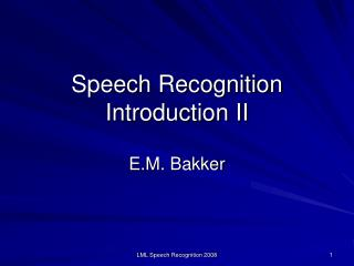 Speech Recognition Introduction II