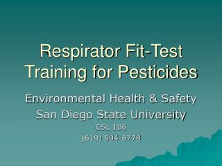Respirator Fit-Test Training for Pesticides