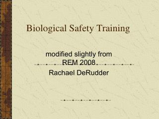 biological safety training