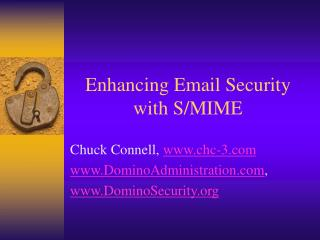 Enhancing Email Security with S/MIME