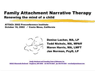 Family Attachment Narrative Therapy Renewing the mind of a child