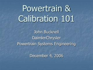 Powertrain & Calibration 101