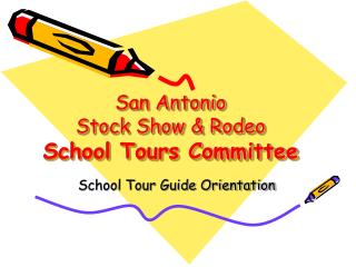 San Antonio Stock Show & Rodeo School Tours Committee