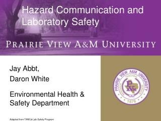 Hazard Communication and Laboratory Safety