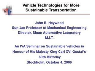 Vehicle Technologies for More Sustainable Transportation
