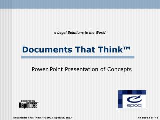 Documents That Think ™