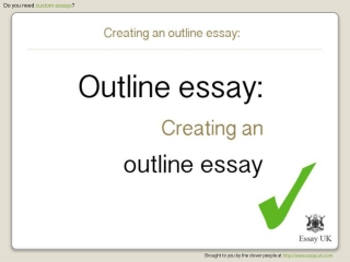 Creating an Outline Essay | Custom Essays