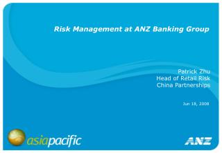 Risk Management at ANZ Banking Group