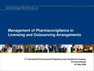 Management of Pharmacovigilance in Licensing and Outsourcing Arrangements