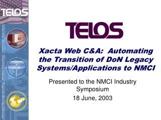 Xacta Web CA:  Automating the Transition of DoN Legacy Systems