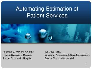 Automating Estimation of Patient Services