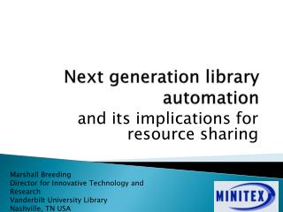 Next generation library automation