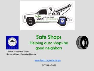 Safe Shops Helping auto shops be good neighbors