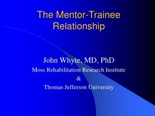 The Mentor-Trainee Relationship