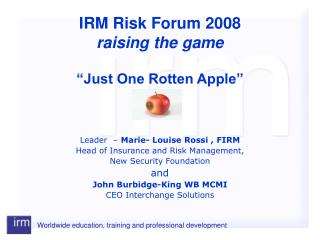 IRM Risk Forum 2008 raising the game