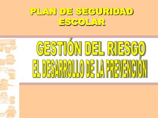 plan seguridad escolar