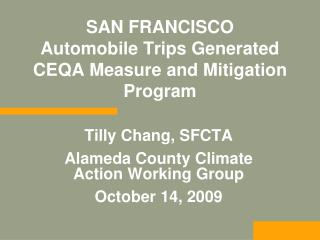 SAN FRANCISCO Automobile Trips Generated CEQA Measure and Mitigation Program