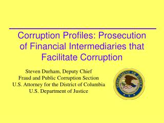 Corruption Profiles: Prosecution of Financial Intermediaries that Facilitate Corruption