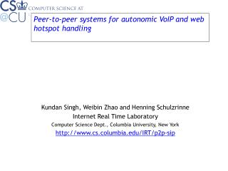 Peer-to-peer systems for autonomic VoIP and web hotspot handling