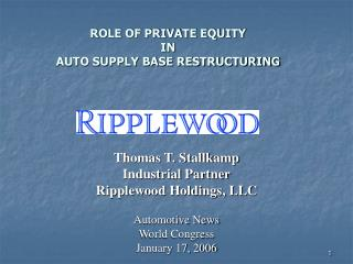 ROLE OF PRIVATE EQUITY  IN  AUTO SUPPLY BASE RESTRUCTURING