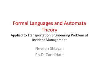 Formal Languages and Automata Theory  Applied to Transportation Engineering Problem of  Incident Management